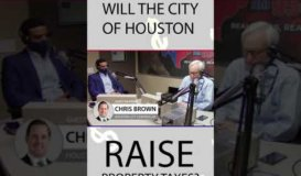 Common Sense Talk Radio - Will the City of Houston Raise Taxes?
