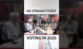 Common Sense Talk Radio - Ed Emmett on Straight Ticket Voting in 2020